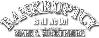 Bankruptcy Law Office of Mark S. Zuckerberg